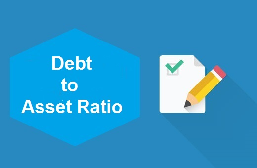 Definition of Debt to Asset Ratio