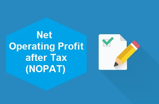 Definition of Net Operating Profit after Tax (NOPAT)