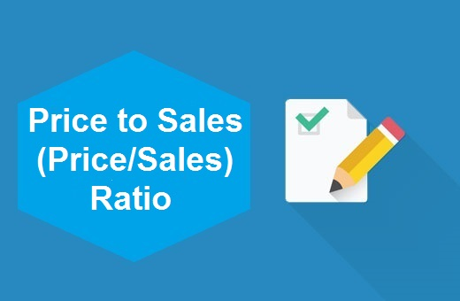 Definition of Price to Sales (Price/Sales) Ratio